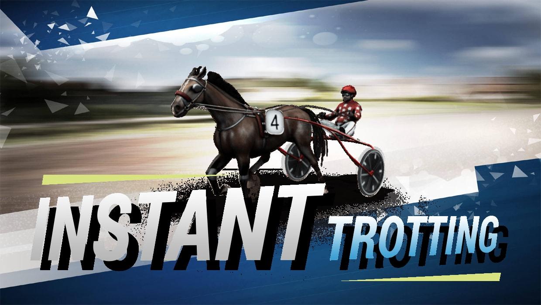 Instant Virtual Trotting