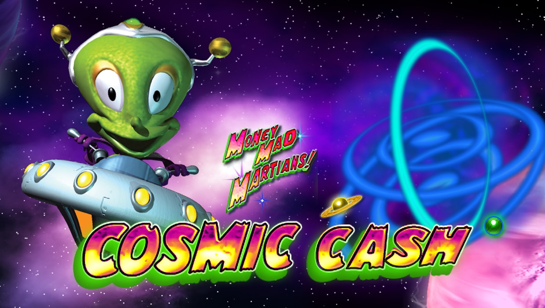 Money Mad Martians Cosmic Cash
